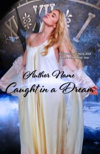 Caught in a Dream, E