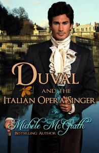 Duval anf thr Italian Opera Singer
